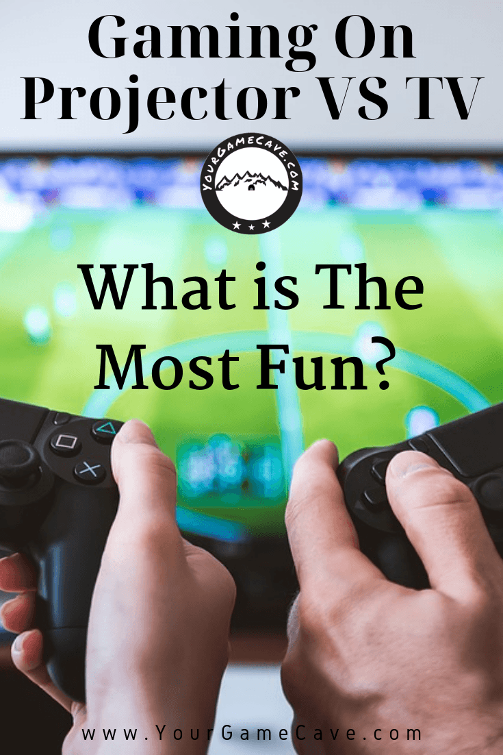 Gaming on Projector vs TV - What Is the Most Fun?